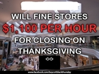 Stores fined for not opening on Thanksgiving?