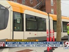 Streetcar to conduct live tests downtown Tuesday