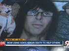 Mom wants heroic son's overdose to save others