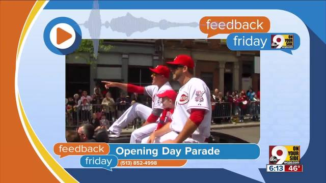 Feedback Friday- Reds Non-Opening Day Parade