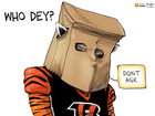 EDITORIAL CARTOON: Who Dey?