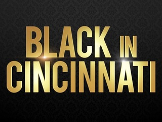 Black in Cincinnati: 'This is my story'