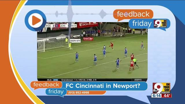 Feedback Friday- FC Cincinnati in Newport-