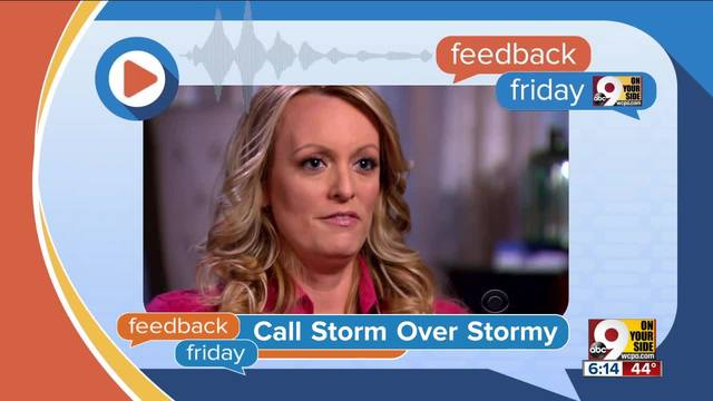 Feedback Friday- Taxes- Storm Daniels and rain