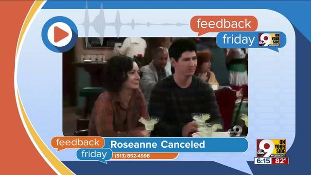 Feedback Friday- Roseanne canceled while FC Cincinnati gets greenlight